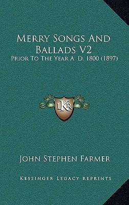 Merry Songs and Ballads V2