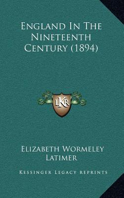England in the Nineteenth Century (1894)