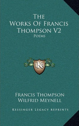 The Works of Francis Thompson V2