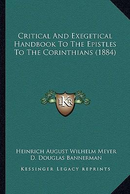 Critical and Exegetical Handbook to the Epistles to the Corinthians (1884)
