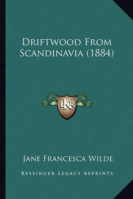 Driftwood from Scandinavia (1884)