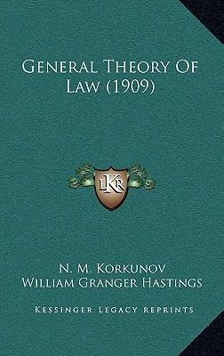 General Theory of Law (1909)