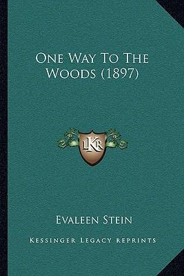 One Way to the Woods (1897)