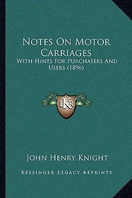 Notes on Motor Carriages