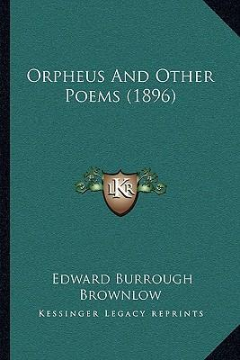 Orpheus and Other Poems (1896)