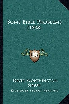 Some Bible Problems (1898)