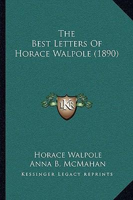 The Best Letters of Horace Walpole (1890)