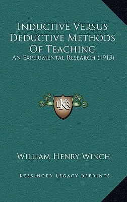 Inductive Versus Deductive Methods of Teaching  An Experimental Research (1913)