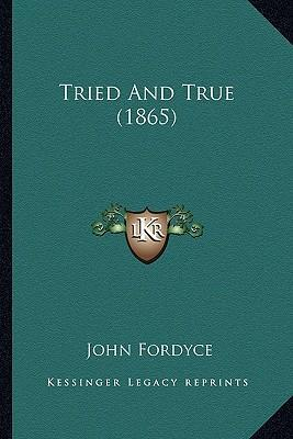Tried and True (1865)