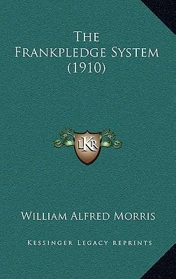 The Frankpledge System (1910)