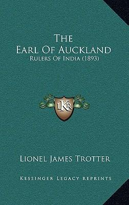 The Earl of Auckland  Rulers of India (1893)