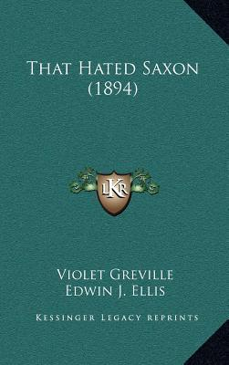 That Hated Saxon (1894)