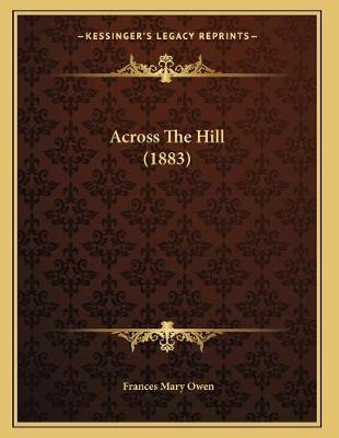 Across The Hill (1883)