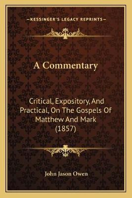 A Commentary  Critical, Expository, and Practical, on the Gospels of Matthew and Mark (1857)