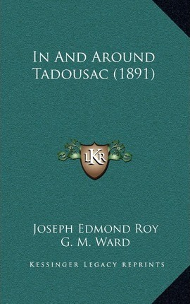 In and Around Tadousac (1891)
