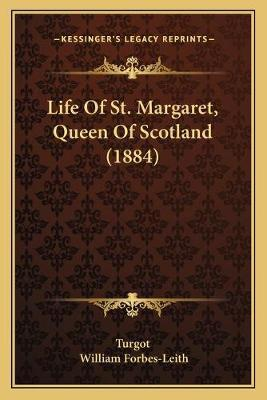 Life of St. Margaret, Queen of Scotland (1884)