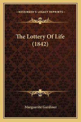 The Lottery of Life (1842)