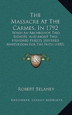 The Massacre at the Carmes, in 1792
