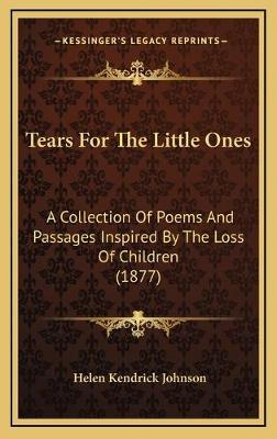Tears For The Little Ones