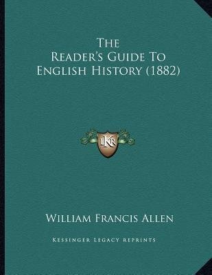 The Reader's Guide to English History (1882)