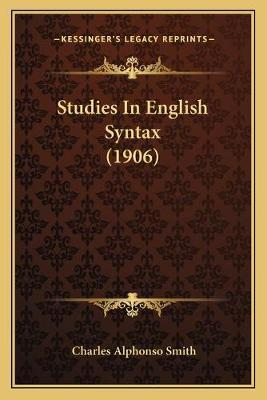 Studies in English Syntax (1906)
