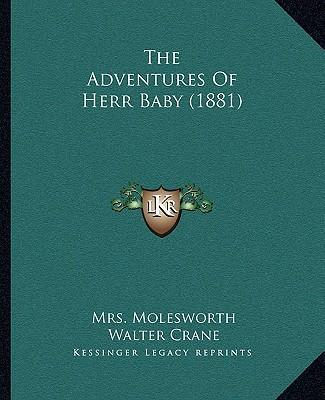 The Adventures of Herr Baby (1881) the Adventures of Herr Baby (1881)