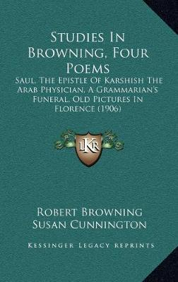 Studies in Browning, Four Poems