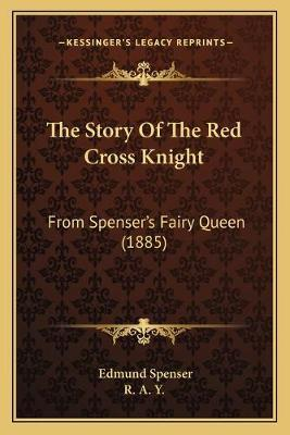 The Story of the Red Cross Knight