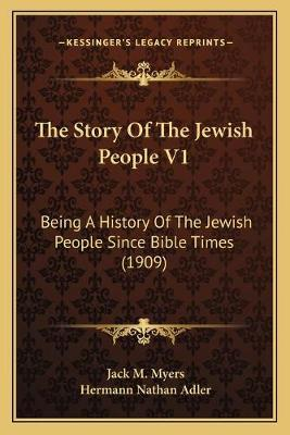 The Story of the Jewish People V1