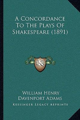 A Concordance to the Plays of Shakespeare (1891)