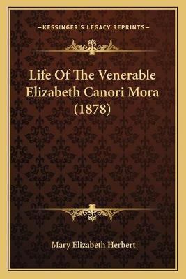 Life of the Venerable Elizabeth Canori Mora (1878)