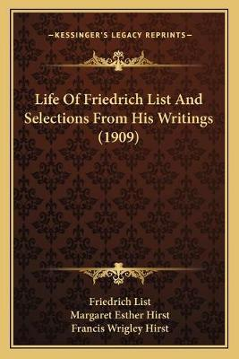 Life of Friedrich List and Selections from His Writings (1909)
