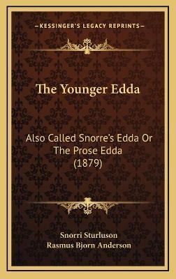 The Younger Edda the Younger Edda
