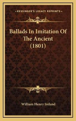 Ballads in Imitation of the Ancient (1801)