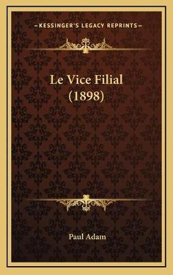 Le Vice Filial (1898)