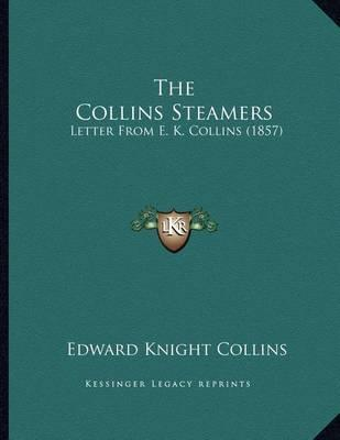 The Collins Steamers  Letter from E. K. Collins (1857)