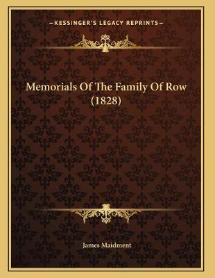 Memorials of the Family of Row (1828)