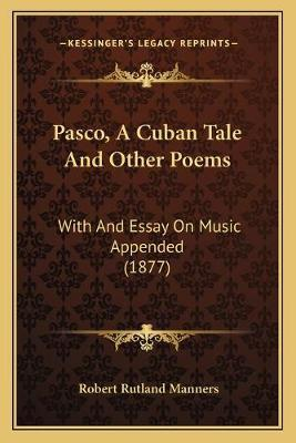 Pasco, A Cuban Tale And Other Poems