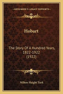 Hobart  The Story of a Hundred Years, 1822-1922 (1922)