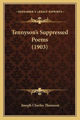 Tennyson's Suppressed Poems (1903)