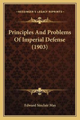 Principles and Problems of Imperial Defense (1903)