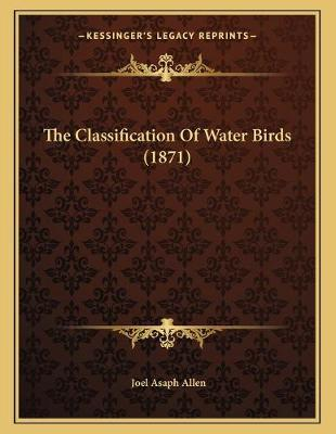 The Classification of Water Birds (1871)