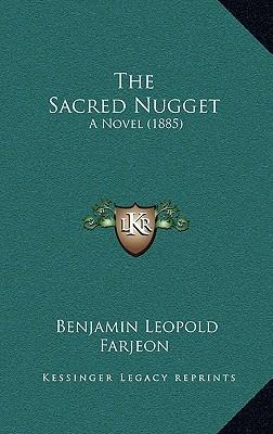 The Sacred Nugget