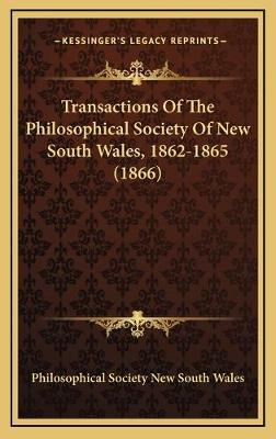 Transactions of the Philosophical Society of New South Wales, 1862-1865 (1866)