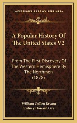 A Popular History of the United States V2