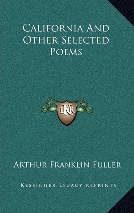 California and Other Selected Poems