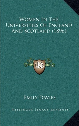 Women in the Universities of England and Scotland (1896)