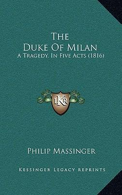 The Duke Of Milan
