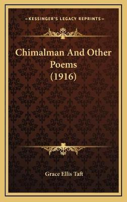 Chimalman and Other Poems (1916)
