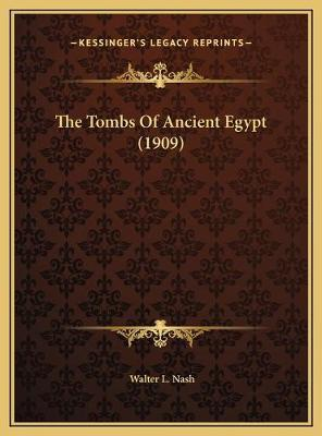 The Tombs of Ancient Egypt (1909)